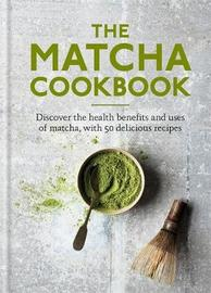 The Matcha Cookbook by Aster
