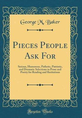Pieces People Ask for by George M. Baker