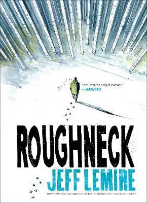 Roughneck by Jeff Lemire