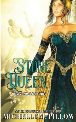 Stone Queen by Michelle M Pillow