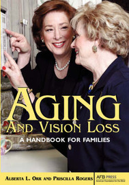 Aging and Vision Loss by Alberta L. Orr