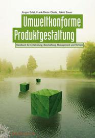 Umweltkonforme Produktgestaltung: Handbuch Fur Entwicklung, Beschaffung, Management Und Vertrieb by Frank-Dieter Clesle image