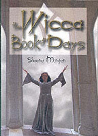 The Wiccan Book of Days by Sheena Morgan image