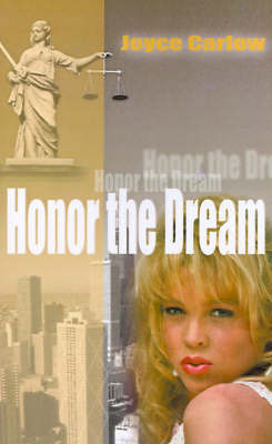 Honor the Dream by Joyce Carlow