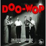 Doo Wop - The Essential Tracks (2LP) by Various Artists
