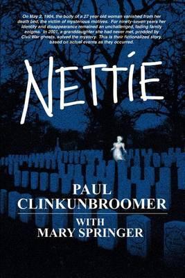 Nettie by PAUL CLINKUNBROOMER