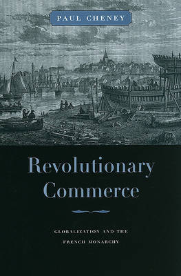 Revolutionary Commerce by Paul Cheney