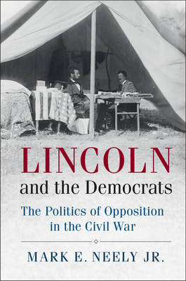 Lincoln and the Democrats by Mark E Neely image