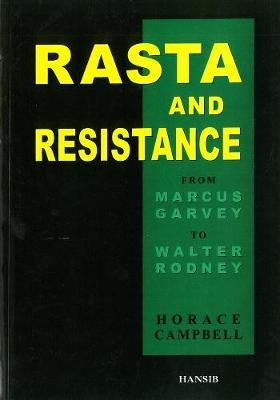 Rasta And Resistance by Horace Campbell