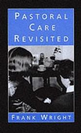 Pastoral Care Revisited by Frank Wright image