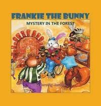 Frankie the Bunny by Dorothy Jasnoch