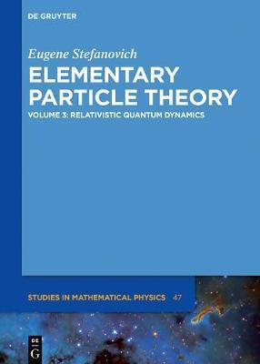 Relativistic Quantum Dynamics by Eugene Stefanovich