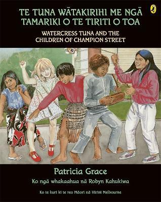 Te Tuna Watakirihi Me Nga Tamariki O Te Tiriti O Toa by Patricia Grace