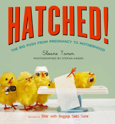 Hatched! by Sloane Tanen image