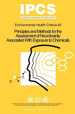 Principles and Methods for the Assessment of Neurotoxicity Associated with Exposure to Chemicals by World Health Organization(WHO) image