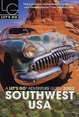 Let's Go Southwest USA 2003 by Let's Go Inc image