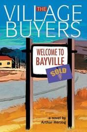The Village Buyers by Arthur Herzog, III