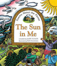 The Sun in Me: Poems About the Planet by Judith Nichols image