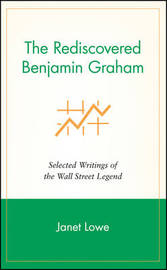 The Rediscovered Benjamin Graham by Benjamin Graham