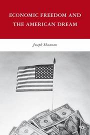 Economic Freedom and the American Dream by Joseph Shaanan