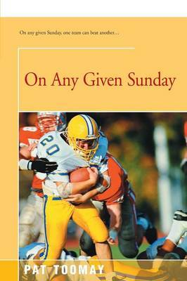 On Any Given Sunday by Pat Toomay image
