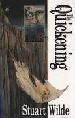 The Quickening by Stuart Wilde
