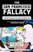 The San Francisco Fallacy by Jonathan Siegel