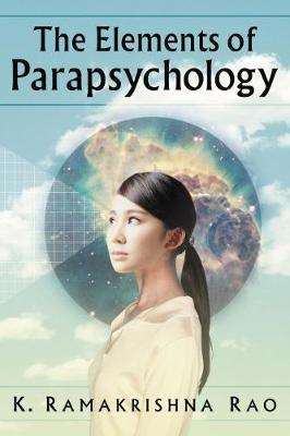 The Elements of Parapsychology by K.Ramakrishna Rao image