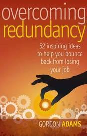 Overcoming Redundancy by Gordon Adams image