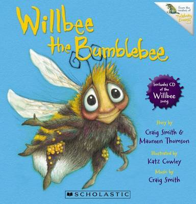 Willbee the Bumblebee (Book + CD) by Craig Smith image