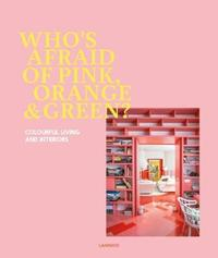 Who's Afraid of Pink, Orange, and Green? by Irene Schampaert image