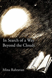 In Search of a Way Beyond the Clouds by Mina, Rahravan image