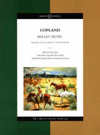"Ballet Music: ""Billy the Kid"" Ballet Suite, Four Dance Episodes from ""Rodeo"", ""Appalachian Spring"" by Aaron Copland image"
