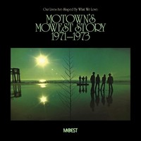 Our Lives Are Shaped By What We Love: Motown's Mowest Story 1971 – 1973 by Various Artists