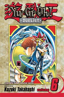 Yu-Gi-Oh!: v. 6: Duelist by Kazuki Takahashi