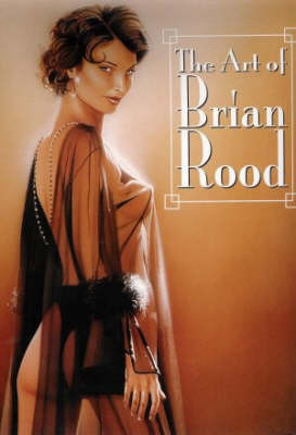 Art of Brian Rood by Brian Rood