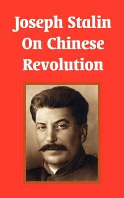 Joseph Stalin on Chinese Revolution by Joseph Stalin image