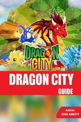 Dragon City Guide by Josh Abbott image