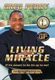 Living Miracle by Greg Perry
