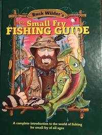 Buck Wilder's Small Fry Fishing Guide by Tom Smith image
