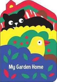 My Garden Home by Little Bee Books