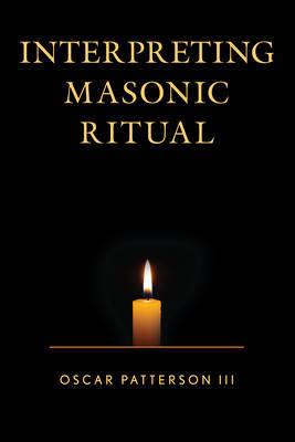 Interpreting Masonic Ritual by Oscar Patterson image