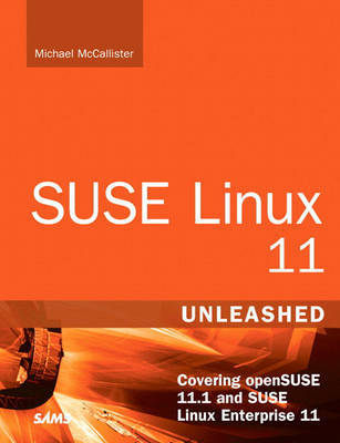 SUSE Linux 11 Unleashed: Covering OpenSUSE 11.1 and SUSE Linux Enterprise 11 by Jacques Beland image