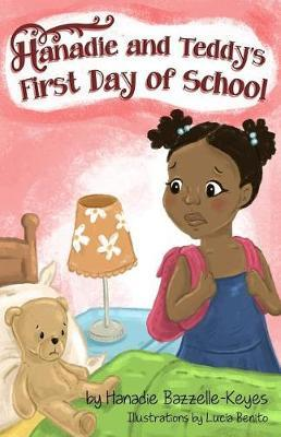 Hanadie and Teddy's First Day of School by Hanadie Bazzelle-Keyes image