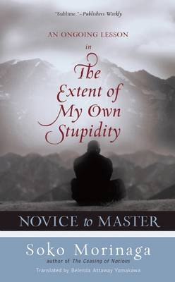 Novice to Master by Soko Morinaga Roshi
