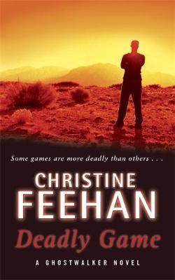 Deadly Game (GhostWalker #5) by Christine Feehan