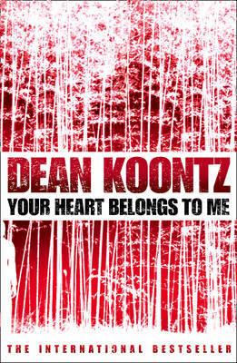 Your Heart Belongs to Me by Dean Koontz image