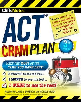 Cliffsnotes ACT Cram Plan, 3rd Edition by William Ma image