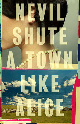 A Town Like Alice by Nevil Shute image