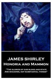 James Shirley - Honoria and Mammon by James Shirley